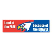 Land of the FREE Because of the BRAVE! Bumper Strip Magnet